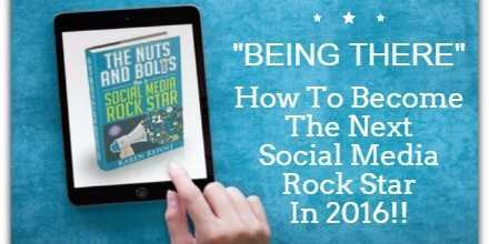 """Becoming The Social Media Rock Star ((Part 2)) """"BEING THERE"""""""